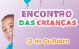 https://cpencontrodasaguas.com.br/noticia/encontro-das-criancas-dia-12-de-outubro/