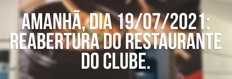 Retorno das atividades do Restaurante do Clube
